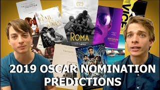 2019 FINAL Oscar Nomination Predictions