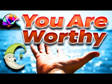 Self Love & Self Worth YOU ARE Affirmations For Self Love (All Night - 8 Hrs)