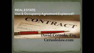 Use and Occupancy Agreement after closing...What is a Use and Occupancy anyway?