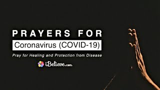 Prayers for Coronavirus (COVID-19) - Pray and Read Scriptures for Healing, Protection, and Peace