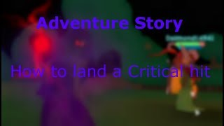 How to land an excellent hit (v.1.3.0) | ROBLOX Adventure Story