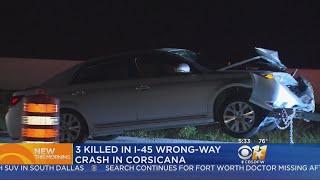3 Dead After I-45 Wrong-Way Crash Near Corsicana