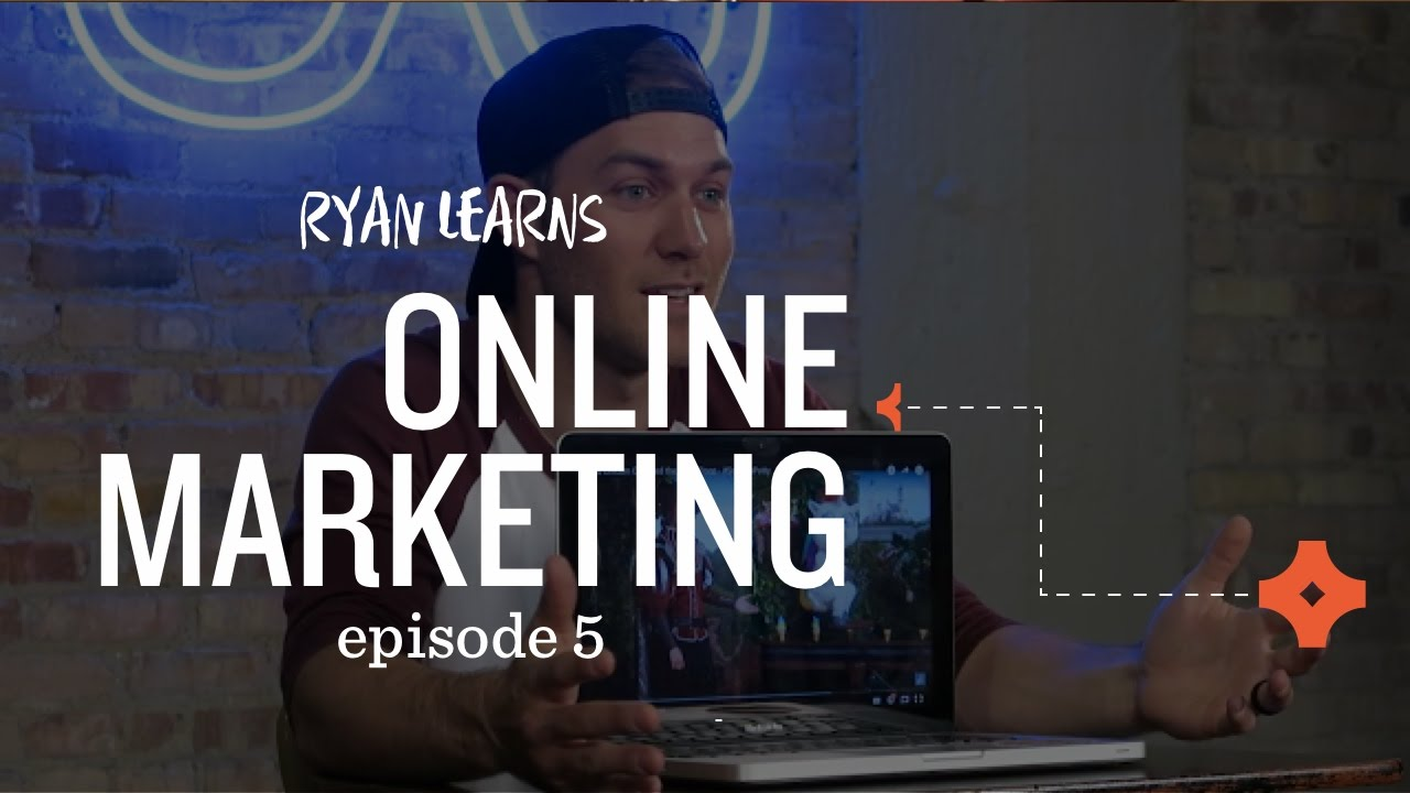 Ryan Learns About Online Marketing: Ryan Learns Something Episode 5
