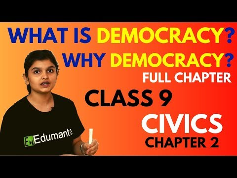 WHAT IS DEMOCRACY? WHY DEMOCRACY? | FULL CHAPTER | CIVICS