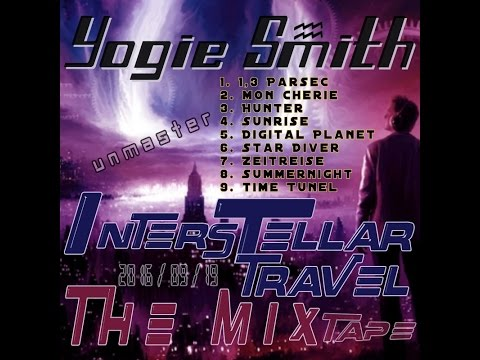 Yogie Smith - Interstellar Travel (The Mix 2016_09_19) (unmastered)