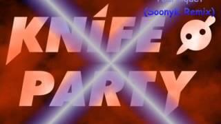Knife Party - Tourniquet (SoonyK Remix) + [Crazy Siren Preview]