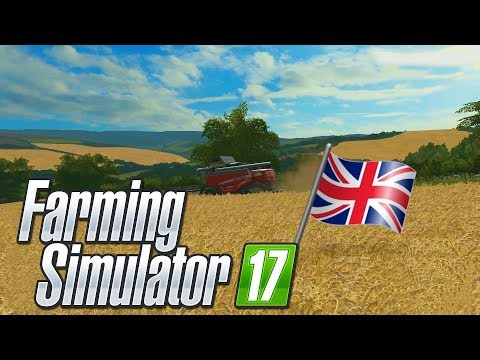 A NEW REAL UK MAP! - British Farming| Farming Simulator 17 (Oakfield Farm)