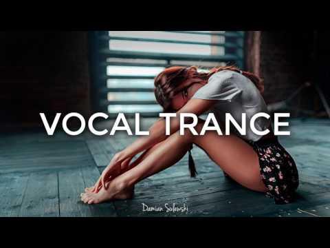 ♫ Amazing Emotional Vocal Trance Mix 2017 ♫ | 82