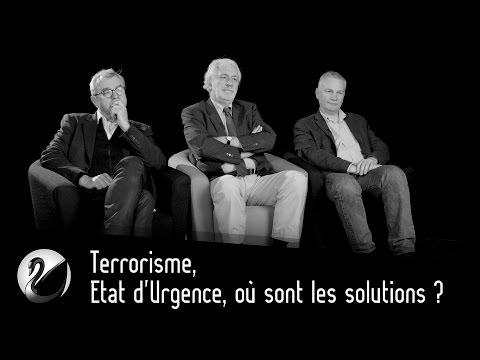 Terrorisme, Etat d'Urgence, où sont les solutions ? Journaliste, Renseignement, Stratégiste, Hacker.