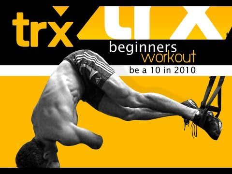 """Suspension Training- Beginners Workout """"Be a 10 in 2010"""""""