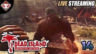 [LIVE] #14 SIAP LAWAN ZOMBIE LAGI | DEAD ISLAND (PC GAMES)