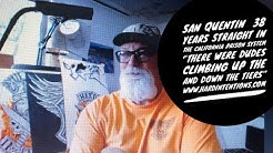 SAN QUENTIN: 'THERE WERE DUDES CLIMBING UP AND DOWN THE TIER..' 38 YEARS IN CALI PRISONS PART 1OF 2