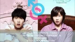[RINGTONE] Munja Wa Shong - Taru [Secret Garden - Gil Ra Im