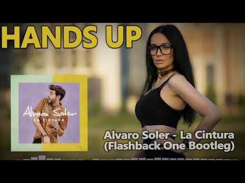 Alvaro Soler - La Cintura (Flashback One Bootleg)
