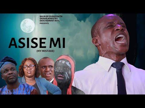 Download ASISE MI (MY MISTAKE)    YORUBA MOVIES 2021 NEW RELEASE - English subtitles