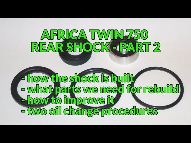 🔧 Africa Twin XRV 750 Rear shock - what's inside, new parts, tuning, oil change methods