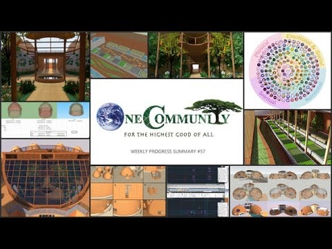 Creating The World We Want - Update #57 - One Community