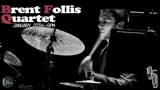 Brent Follis Quartet - Live at The 1905