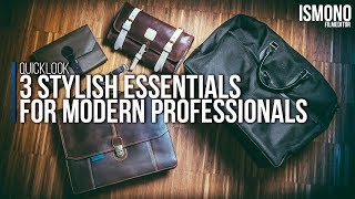 3 Stylish Essentials for Modern Professionals