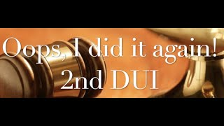The Behan Law Group, P.L.L.C. Video - Oops, I did it again! - 2nd DUI