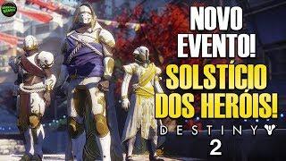 """""""Solsisticio"""" dos Heróis: Novo Evento - Destiny 2"""
