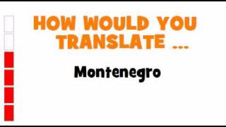 GERMAN TRANSLATION QUIZ = Montenegro