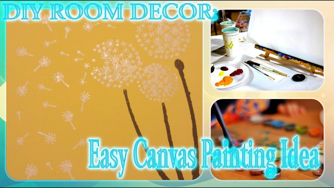 DIY ROOM DECOR: Easy Canvas Painting Idea - YouTube