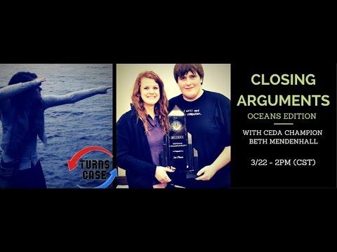 Closing Arguments: Oceans Edition