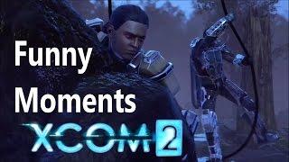 XCOM 2 : Funny Moments
