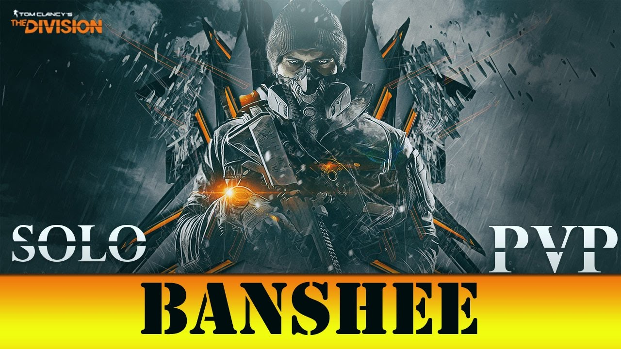 The Division   Build Banshee
