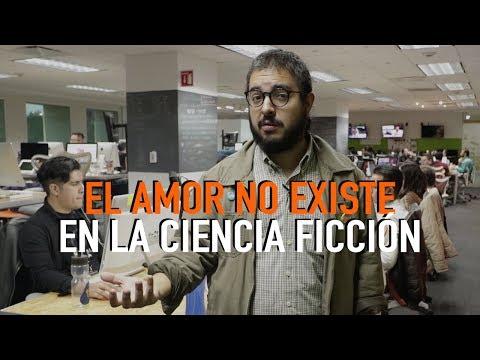 EL AMOR NO EXISTE EN LA CIENCIA FICCIÓN
