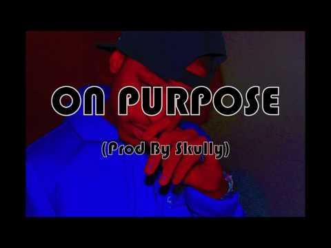 *New* ON PURPOSE (Flexin) - JAE BOOGZ (Prod By Skully) #Unstoppable