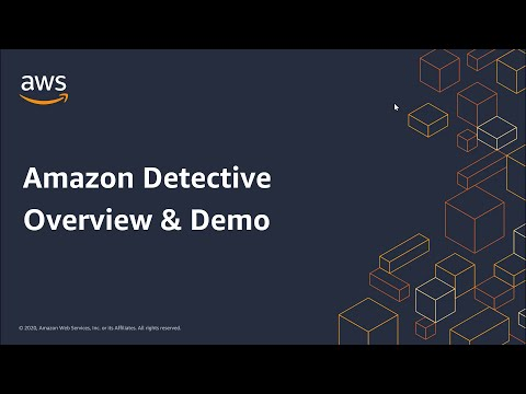 Amazon Detective Overview and Demonstration