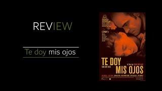 Review: Te doy mis ojos
