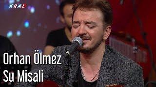 Orhan Ölmez  -  Su Misali | Mehmet'in Gezegeni