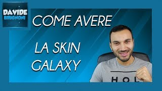 Come fortune at SKIN GALAXY free su Fortnite PC | Davide Brugnoni