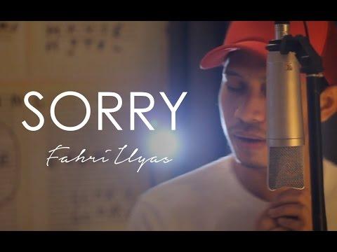 Justin Bieber - Sorry ( Fahri Ilyas Cover )