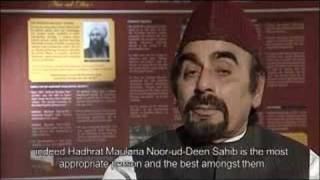 Hadhrat Khalifatul Masih I - Islam Ahmadiyya Khilafat (3/6)