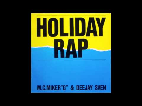 MC MIKER G & DJ SVEN - HOLIDAY RAP , 1986 , 12 INCH VERSION , (HD) , HQ AUDIO+++++++ .