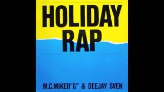 MC MIKER G & DJ SVEN - HOLIDAY RAP , 1986 , 12 INCH VERSION , (HD) , HQ AUDIO+++++++ .