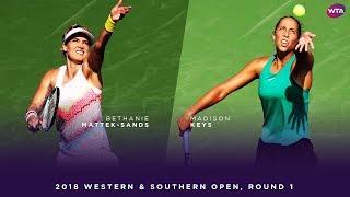Bethanie Mattek-Sands  vs. Madison Keys | 2018 Western & Southern Open Round One | WTA Highlights