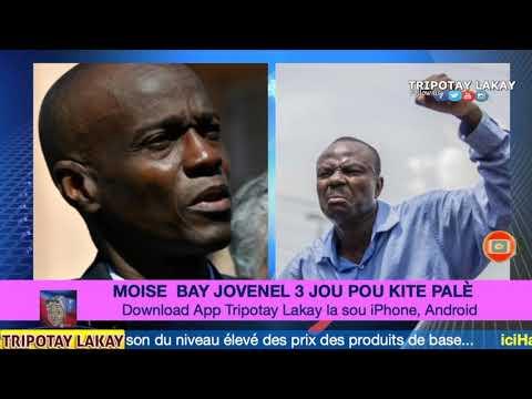 Moise Jean Charles bay Prezidan Jovenel Moise 3 Jou pou'l kite Palais National, si non...