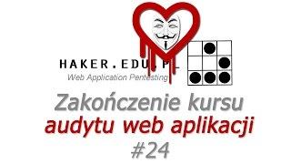 #24 i CO DALEJ HAKERZE?!?! - Zakończenie Web Application Pentesting...