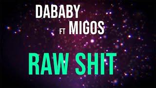 DaBaby ft Migos - RAW SHIT (Lyrics)