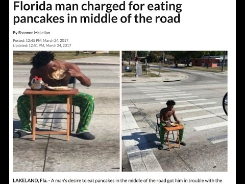 Ratchet FL~Man arrested after FB vid shows him EATING pancakes in the middle of the road
