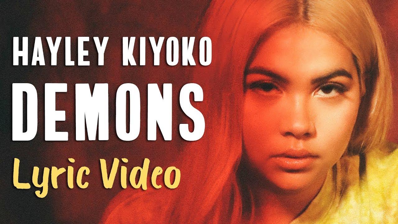 Hayley Kiyoko Demons Lyrics Hayley Kiyoko Demons Lyrics