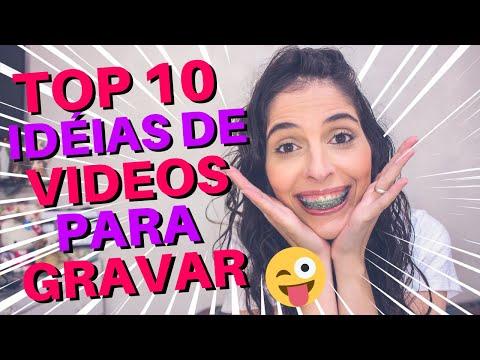 TOP 10 DE IDÉIAS DE VIDEOS PARA GRAVAR