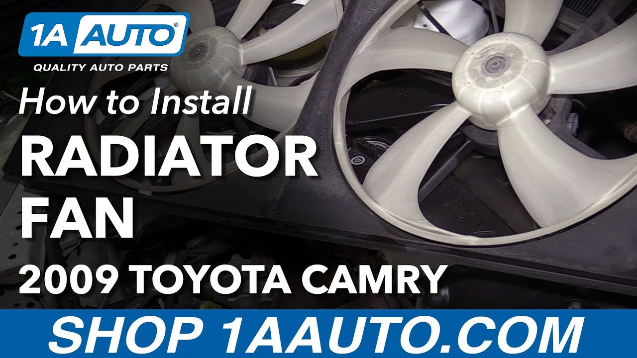 how to replace radiator cooling fan assembly 07 09 toyota camry l4 2 4l [ 1280 x 720 Pixel ]