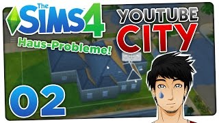 Hausbau-Probleme & Neue YT-Familien! Die YouTube City - Sims 4 #02   ungespielt