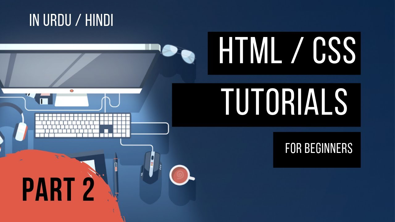 HTML CSS tutorials for beginners in hindi urdu | Part 2 | Alphinex Tutorials